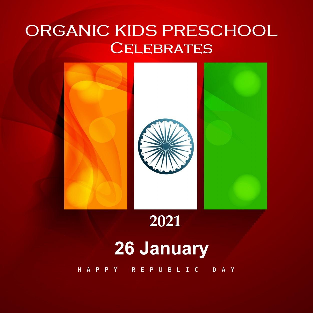 Republic Day poster Organic Kids Preschool 2